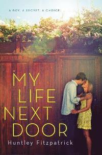My Life Next Door (h�ftad)