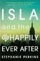 Isla and the Happily Ever After (h�ftad)