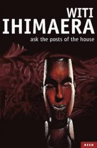 Ask the Posts of the House (inbunden)