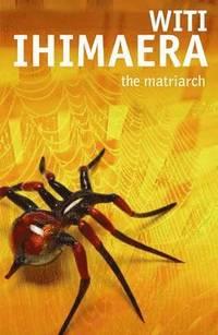 The Matriarch (inbunden)