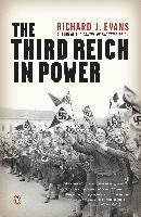 The Third Reich in Power (h�ftad)