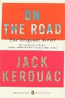 On the Road: The Original Scroll: (Penguin Classics Deluxe Edition) (inbunden)