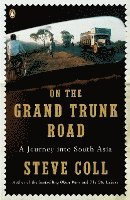 On the Grand Trunk Road: A Journey Into South Asia (e-bok)