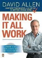 Making It All Work: Winning at the Game of Work and the Business of Life (h�ftad)