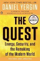 The Quest: Energy, Security, and the Remaking of the Modern World (h�ftad)