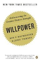 Willpower: Rediscovering the Greatest Human Strength (h�ftad)
