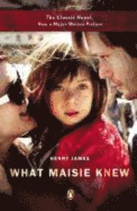 What Maisie Knew (h�ftad)