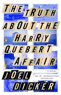 The Truth about the Harry Quebert Affair (h�ftad)