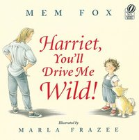 Harriet, You'll Drive Me Wild! (pocket)