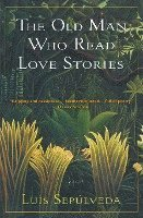 The Old Man Who Read Love Stories (h�ftad)