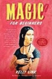 Magic for Beginners (h�ftad)