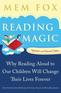 Reading Magic: Why Reading Aloud to Our Children Will Change Their Lives Forever (pocket)