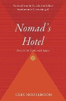 Nomad's Hotel: Travels in Time and Space (h�ftad)