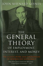 The General Theory of Employment, Interest, and Money (h�ftad)
