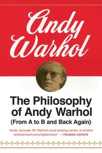 Philosophy Of Andy Warhol,The (h�ftad)