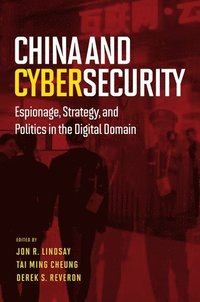 China and Cybersecurity (h�ftad)
