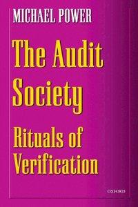 Audit Society: Rituals of Verification (h�ftad)