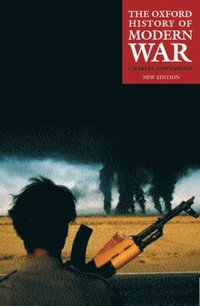 Oxford History of Modern War (h�ftad)