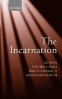 Incarnation An Interdisciplinary Symposium on the Incarnation of the Son of God (e-bok)