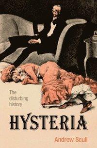 Hysteria: The Biography (e-bok)
