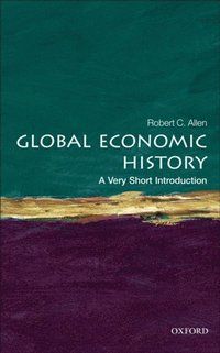 Global Economic History: A Very Short Introduction (e-bok)