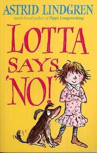 Lotta Says 'NO!' (häftad)