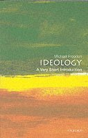 Ideology: A Very Short Introduction (h�ftad)