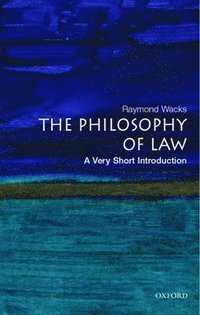 Philosophy of Law: A Very Short Introduction (h�ftad)