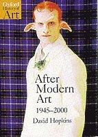 After Modern Art 1945-2000 (h�ftad)