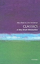 Classics: A Very Short Introduction (h�ftad)