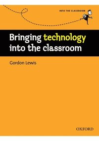 Bringing technology into the classroom (h�ftad)