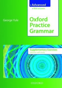 Oxford Practice Grammar Advanced Supplementary Exercises (e-bok)