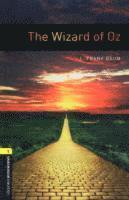 Oxford Bookworms Library: Stage 1: The Wizard of Oz (h�ftad)