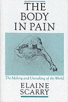 The Body in Pain (h�ftad)