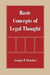 The Basic Concepts of Legal Thought (inbunden)