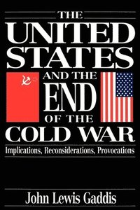 The United States and the End of the Cold War (h�ftad)
