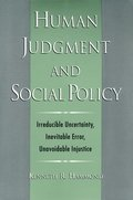 Human Judgment and Social Policy