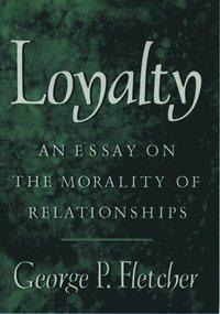 Loyalty (inbunden)