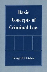 Basic Concepts of Criminal Law (inbunden)