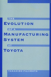 The Evolution of Manufacturing Systems at Toyota (inbunden)