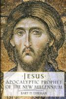 Jesus, Apocalyptic Prophet of the New Millennium (h�ftad)