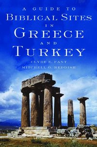 A Guide to Biblical Sites in Greece and Turkey (inbunden)