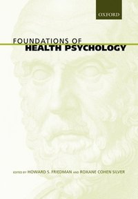 Foundations of Health Psychology (h�ftad)