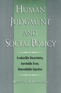 Human Judgment and Social Policy (inbunden)