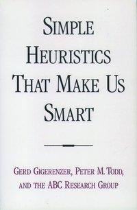 Simple Heuristics That Make Us Smart (h�ftad)