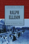 A Historical Guide to Ralph Ellison