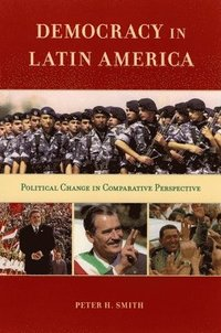 Democracy in Latin America: Political Change in Comparative Perspective (h�ftad)