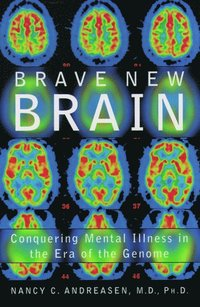 Brave New Brain (inbunden)