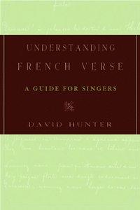 Understanding French Verse (inbunden)