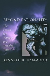 Beyond Rationality (inbunden)